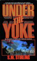 Under The Yoke: Draka 2