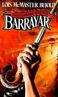 Barrayar: A Vorkosigan Saga Novel: Vorkosigan Saga 3