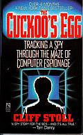 Cuckoos Egg Tracking A Spy Through The Maze of Computer Espionage