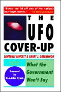 The UFO Coverup: What the Govenment Won't Say