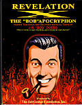 Revelation X The Bob Apocryphon