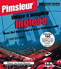 Pimsleur English for Italian Speakers Quick & Simple Course - Level 1 Lessons 1-8 CD: Learn to Speak and Understand English for Italian with Pimsleur