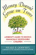 Money Doesnt Grow On Trees A Parents Guide To