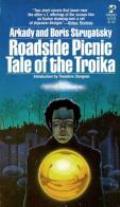 Roadside Picnic / Tale Of The Troika
