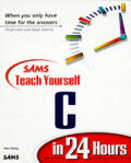 Teach Yourself C in 24 Hours