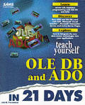 Teach yourself OLE DB and ADO in 21 days