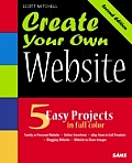 Create Your Own Website 5 Easy Templ 2ND Edition