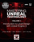Mastering Unreal Technology Volume 1 Introduction to Level Design With Unreal Engine 3