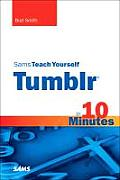 Sams Teach Yourself Tumblr in 10 Minutes
