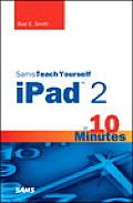 Sams Teach Yourself iPad 2 in 10 Minutes 2nd Edition