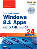 Windows 8.1 Apps with XAML & C# Sams Teach Yourself in 24 Hours