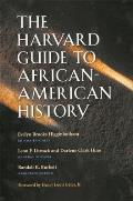 The Harvard Guide to African-American History [With CD-ROM]