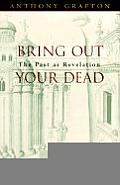 Bring Out Your Dead The Past as Revelation