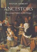 Ancestors The Loving Family In Old Europe