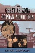 Great Arizona Orphan Abduction