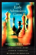 Early Admissions Game Joining The Elite