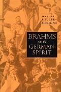 Brahms and the German Spirit