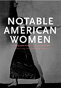 Notable American Women A Biographical Dictionary 5 Completing the Twentieth Century