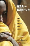War in Darfur & the Search for Peace