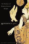 Minervas Owl The Tradition of Western Political Thought