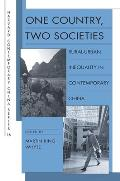 One Country, Two Societies: Rural-Urban Inequality in Contemporary China