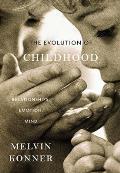 Evolution of Childhood Relationships Emotion Mind