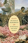 Crimes of Elagabalus The Life & Legacy of Romes Decadent Boy Emperor