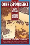 The Correspondence of Walter Benjamin and Gershom Scholem, 1932-1940
