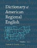 Dictionary of American Regional English Volume 1 A to C