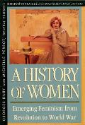 History Of Women In The West Volume 4