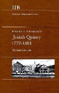 Josiah Quincy 1772 1864 The Last Federalist