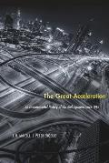 Great Acceleration An Environmental History of the Anthropocene since 1945