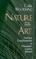 Nature Into Art Cultural Transformations