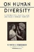 On Human Diversity Nationalism Racism &