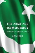Army & Democracy Military Politics in Pakistan