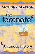 Footnote A Curious History