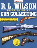 R L Wilson Official Price Guide To Gun Co 3rd Edition