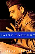 Saint Exupery A Biography