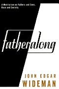 Fatheralong A Meditation On Fathers & - Signed Edition