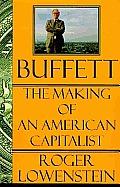 Buffett The Making Of An American Capitalist