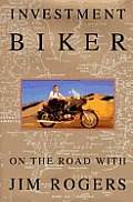 Investment Biker On The Road With Jim Ro