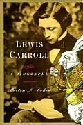 Lewis Carroll A Biography