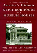 Field Guide To Americas Historic Neighborhoods & Mu