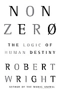 Nonzero The Logic Of Human Destiny