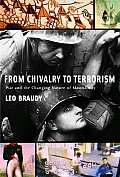 From Chivalry to Terrorism War & the Changing Nature of Maculinity