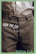 Sam The Cat & Other Stories