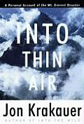 Into Thin Air A Personal Account of the Mount Everest Disaster
