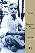 Breakfast at Tiffanys A Short Novel & Three Stories