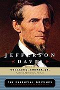 Jefferson Davis The Essential Writings