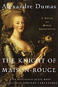 Knight Of Maison Rouge A Novel Of Marie